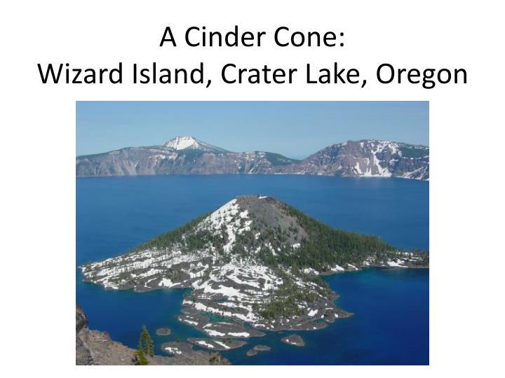 A Cinder Cone: