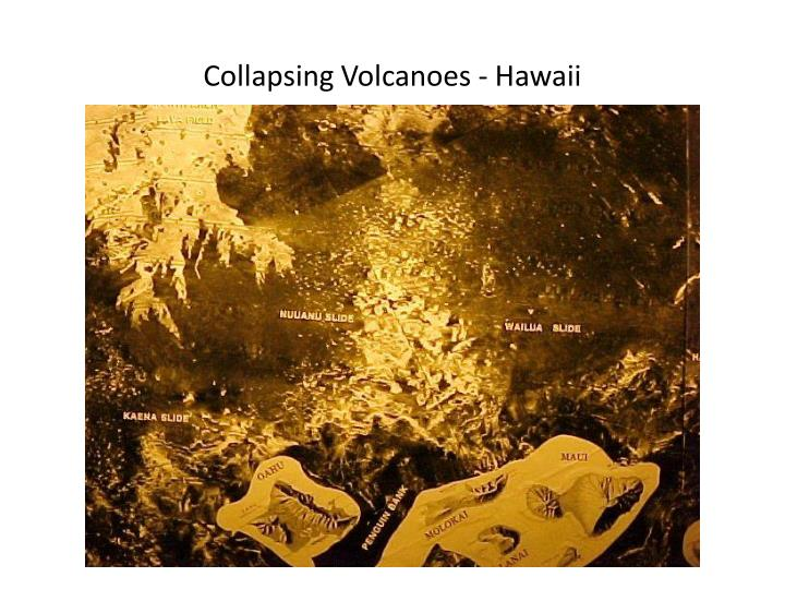 Collapsing Volcanoes - Hawaii