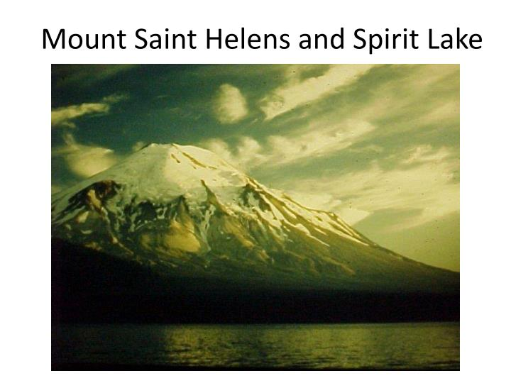 Mount Saint Helens and Spirit Lake