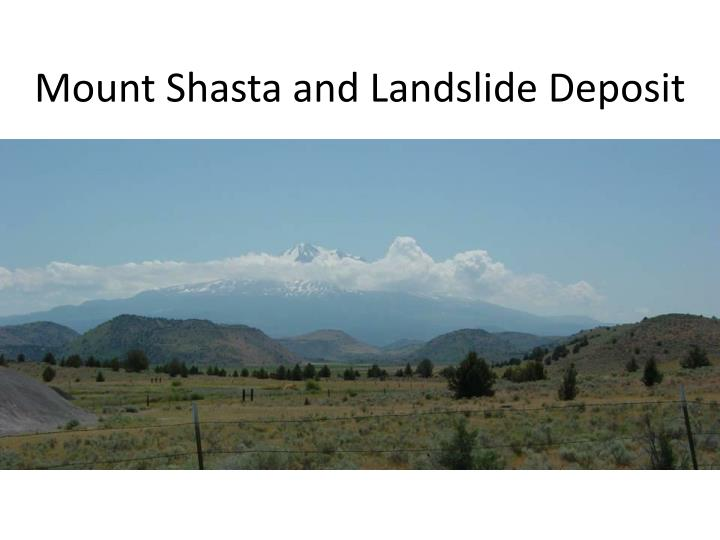 Mount Shasta and Landslide Deposit