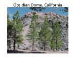 obsidian dome california