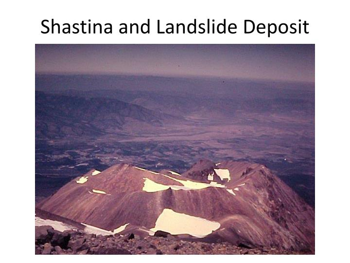Shastina and Landslide Deposit