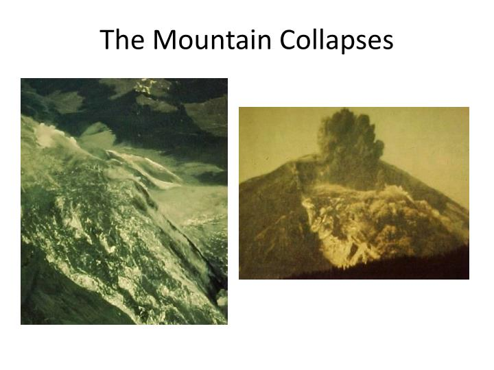 The Mountain Collapses