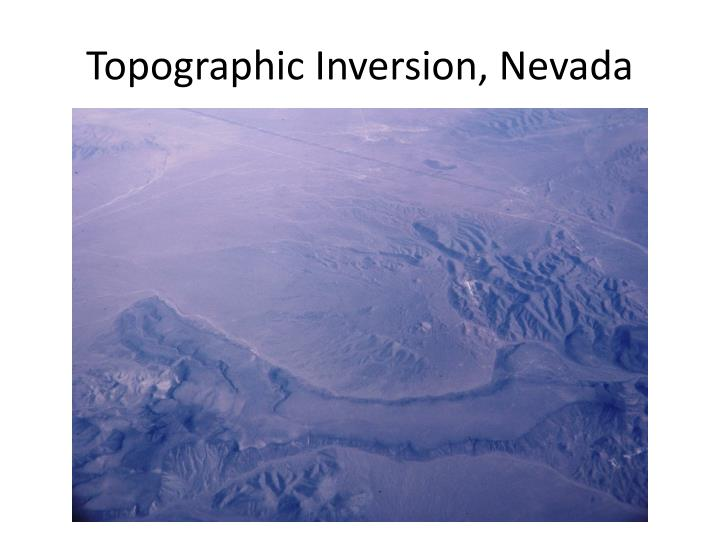 Topographic Inversion, Nevada