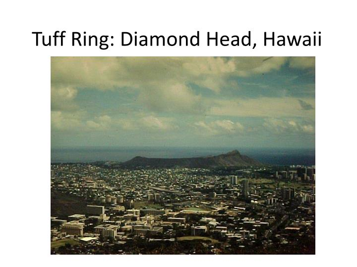 Tuff Ring: Diamond Head, Hawaii