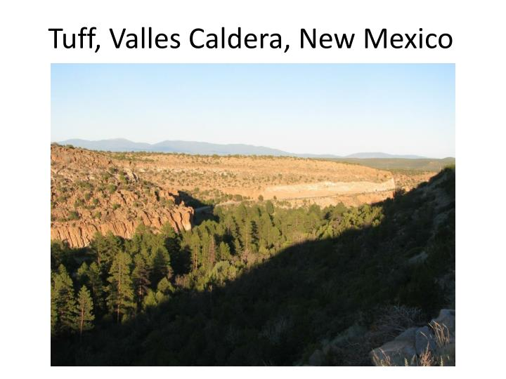 Tuff, Valles Caldera, New Mexico