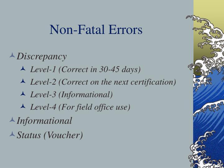 Non-Fatal Errors