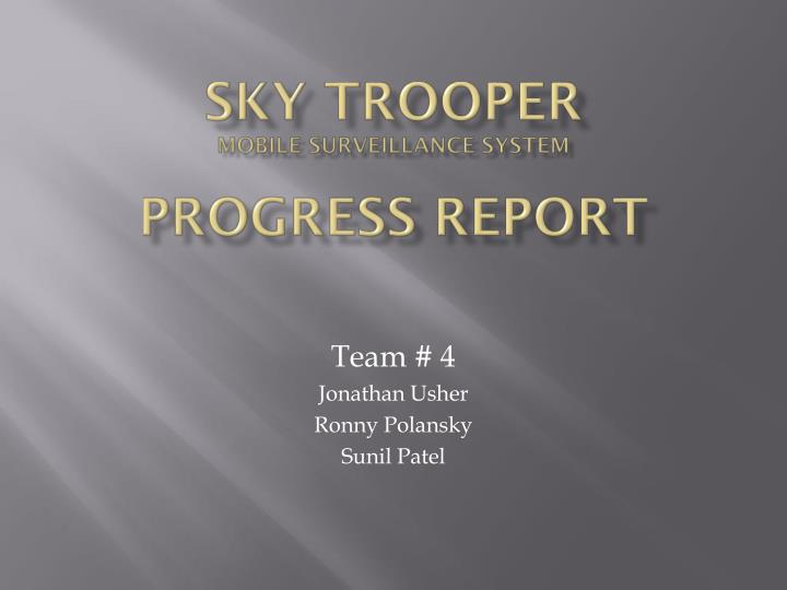 Sky trooper mobile surveillance system progress report
