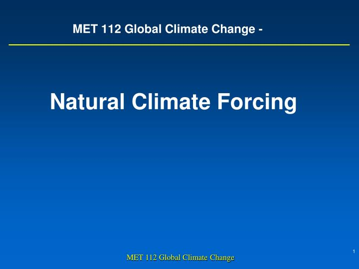 Met 112 global climate change