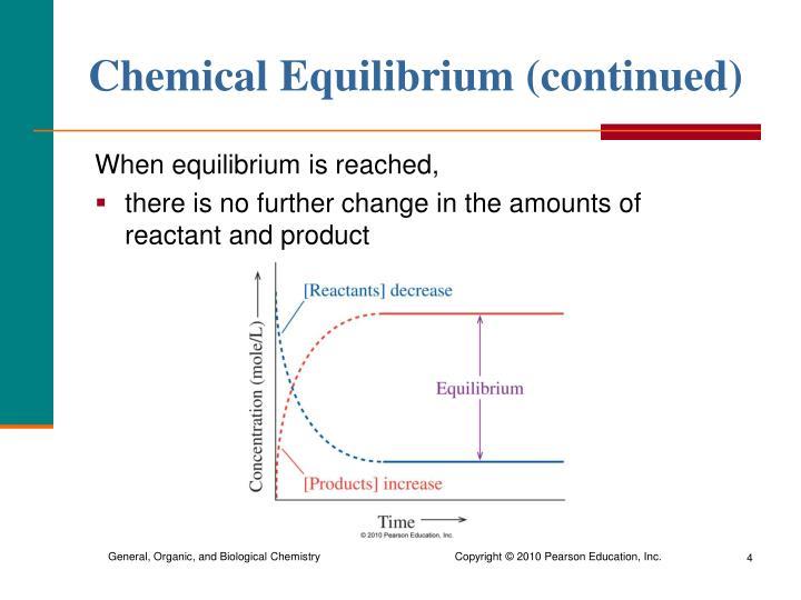 Chemical Equilibrium (continued)