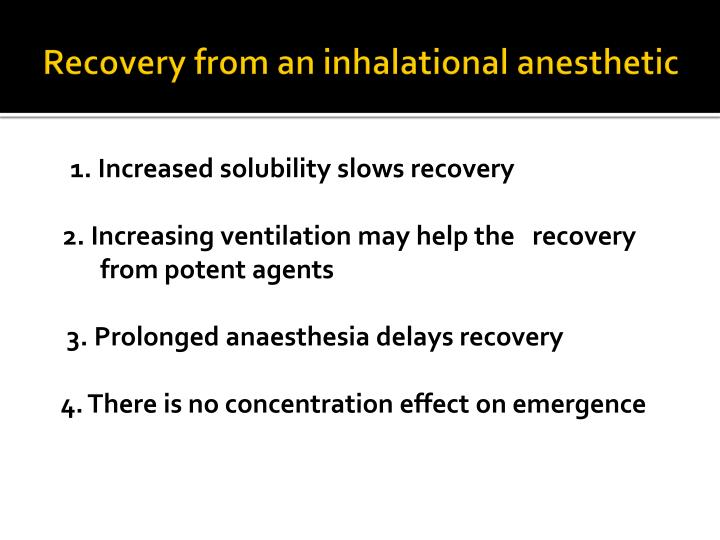 Recovery from an inhalational anesthetic