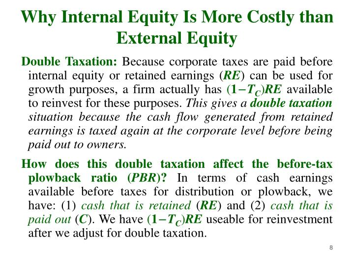 Why Internal Equity Is More Costly than External Equity