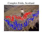 complex folds scotland1