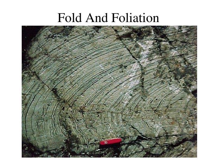 Fold And Foliation
