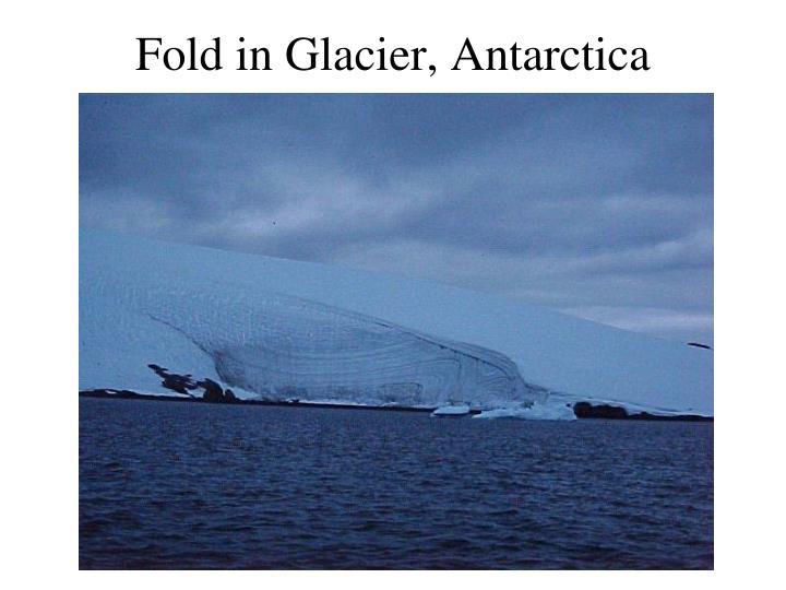 Fold in Glacier, Antarctica