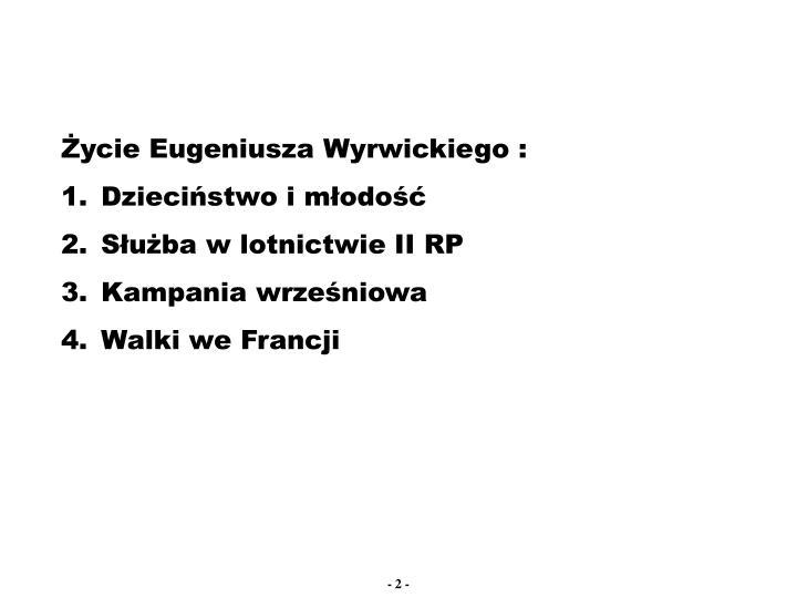 Życie Eugeniusza Wyrwickiego :