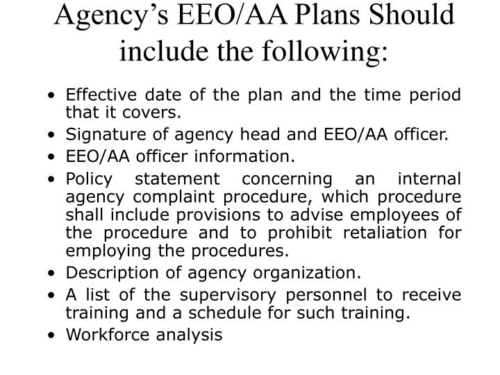 Agency's EEO/AA Plans Should include the following: