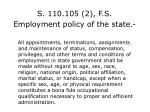 s 110 105 2 f s employment policy of the state