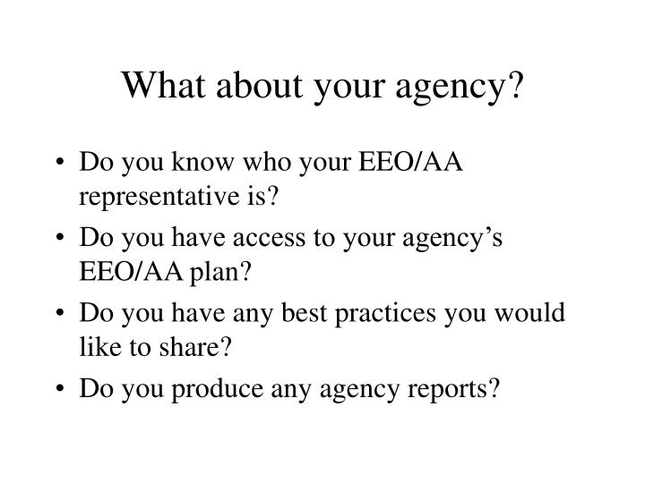 What about your agency?