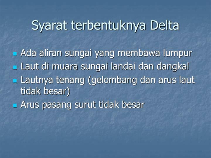 Syarat terbentuknya Delta