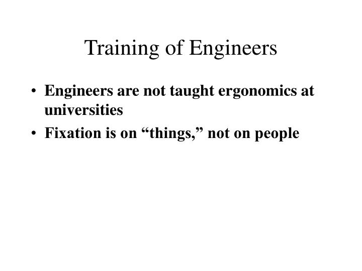 Training of Engineers