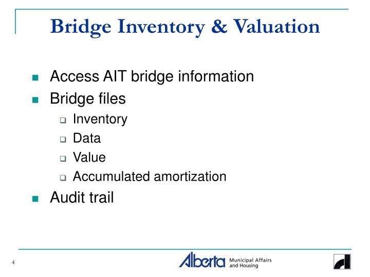 Bridge Inventory & Valuation