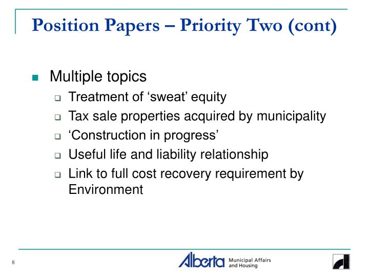 Position Papers – Priority Two (cont)