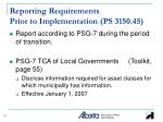 reporting requirements prior to implementation ps 3150 45