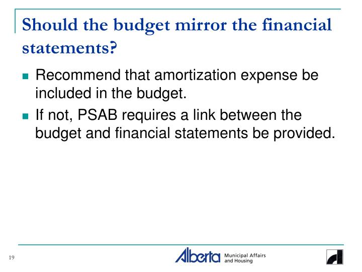 Should the budget mirror the financial statements?
