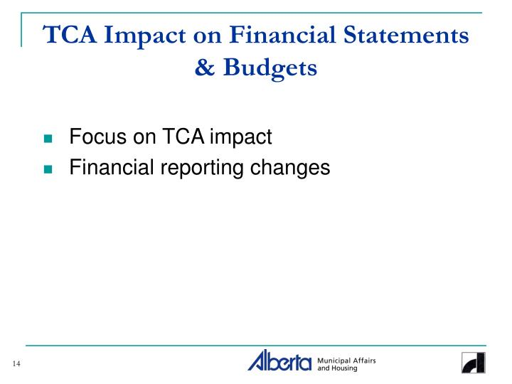 TCA Impact on Financial Statements & Budgets