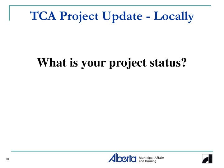 TCA Project Update - Locally