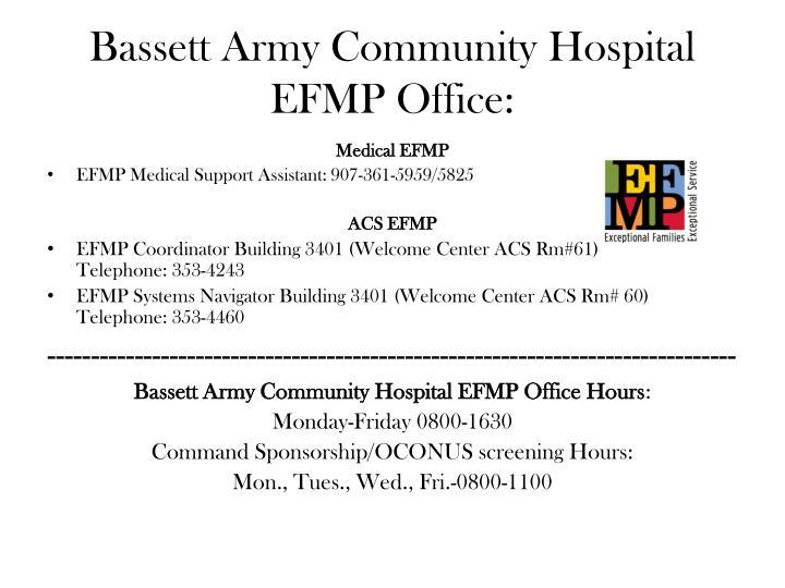 Bassett Army Community Hospital EFMP Office: