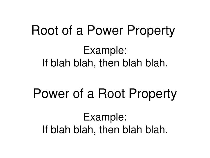 Root of a Power Property