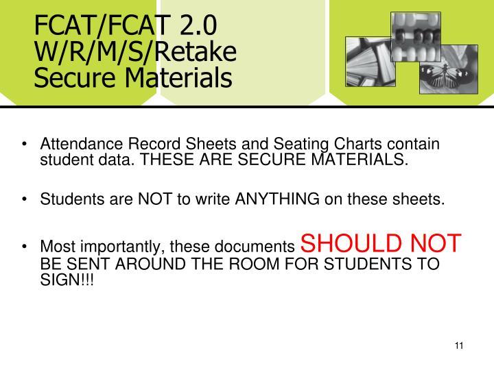 FCAT/FCAT 2.0 W/R/M/S/Retake