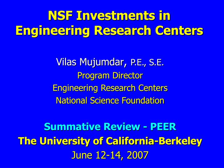 Nsf investments in engineering research centers