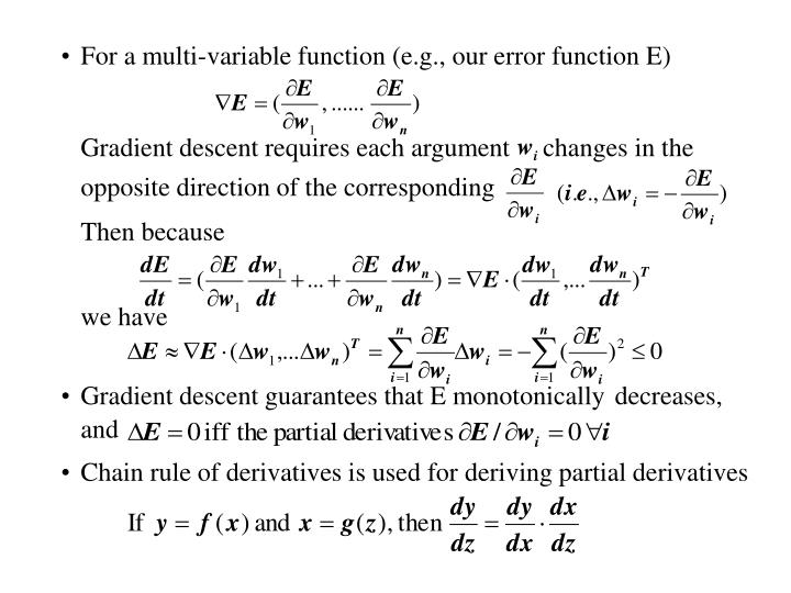 For a multi-variable function (e.g., our error function E)