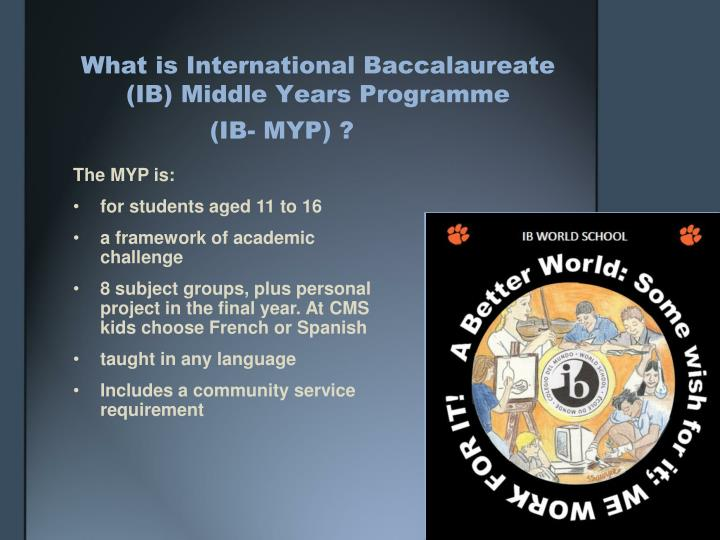 What is International Baccalaureate (IB) Middle Years Programme