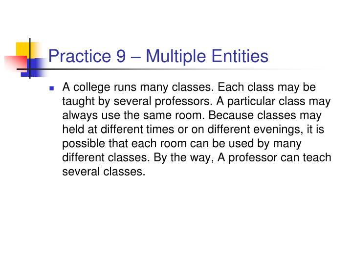Practice 9 – Multiple Entities