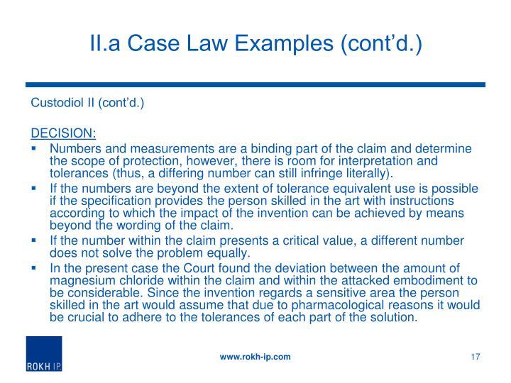 II.a Case Law Examples (cont'd.)