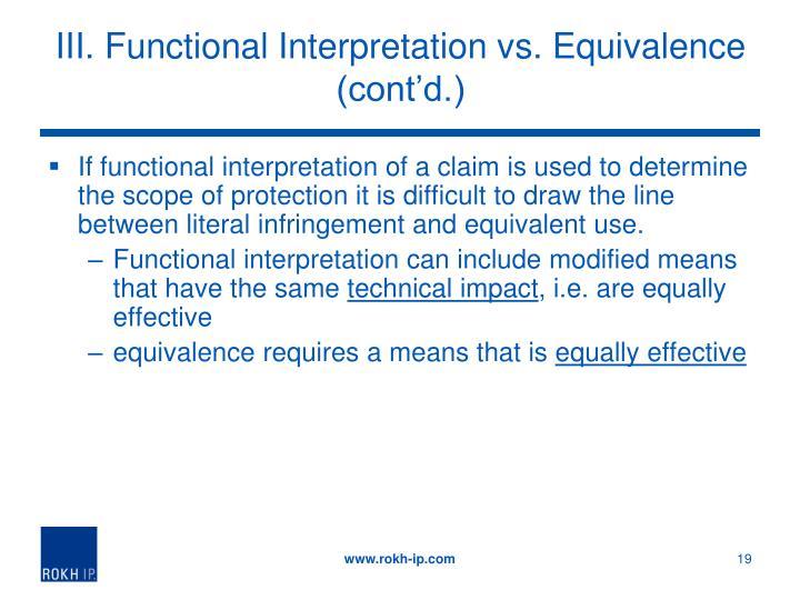 III. Functional Interpretation vs. Equivalence (cont'd.)