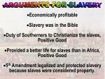arguments for slavery