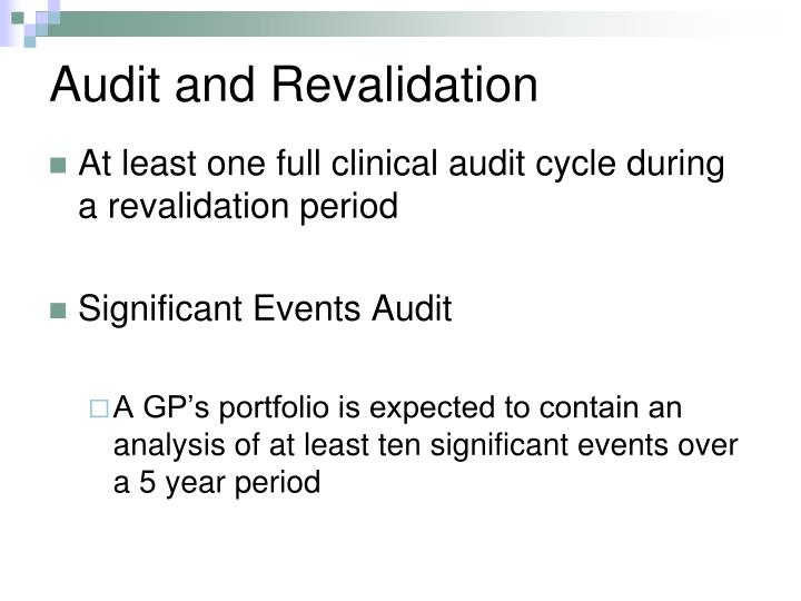 Audit and Revalidation