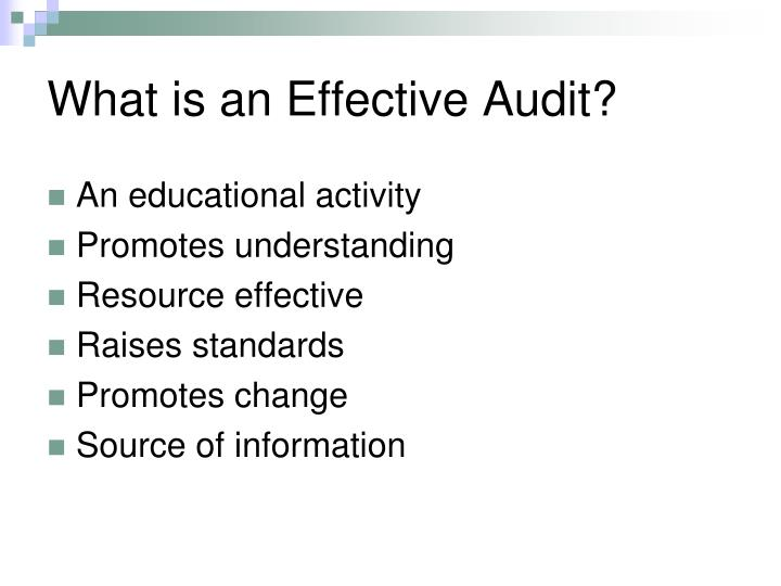 What is an Effective Audit?