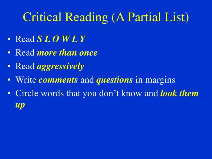 Critical Reading (A Partial List)
