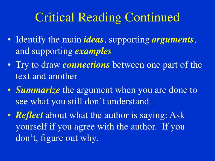 Critical Reading Continued