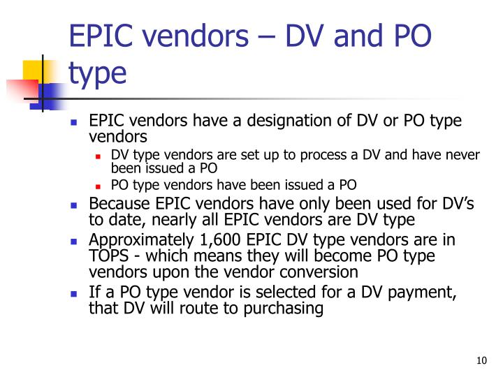 EPIC vendors – DV and PO type