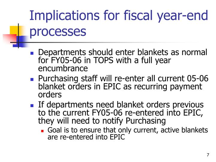 Implications for fiscal year-end processes