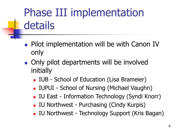 Phase III implementation details