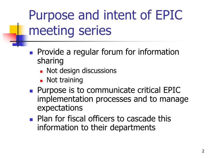 Purpose and intent of epic meeting series