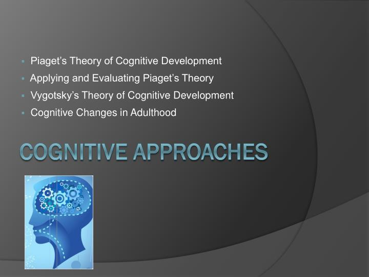 piagets cognitive theory essay